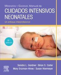 Merenstein y Gardner. Manual de cuidados intensivos neonatales