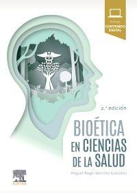 Bioética en Ciencias de la Salud