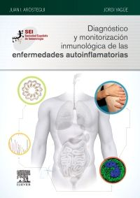 Diagnóstico y monitorización inmunológica de las enfermedades autoinflamatorias