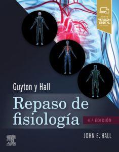 Guyton y Hall. Repaso de fisiología médica
