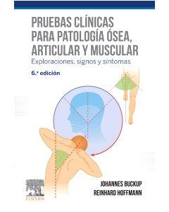 Pruebas clínicas para patología ósea  articular y muscular
