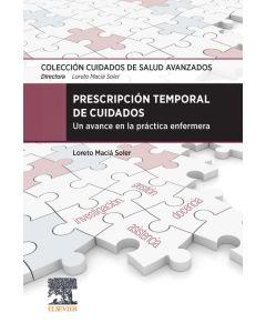 Prescripción temporal de cuidados